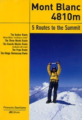 Mont Blanc, Five Routes To The Summit