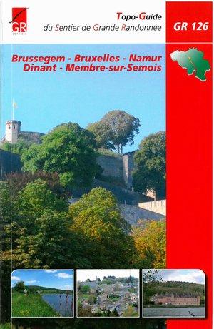 GR 126 Brussegem - Bruxelles - Namur - Dinant - Membre-sur-Semois