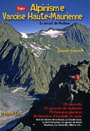Alpinisme Vanoise Haute-maurienne