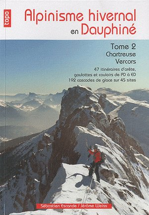 Alpinisme Hivernal En Dauphine - Tome 2