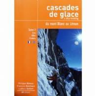 Cascades De Glace Du Mont Blanc Au Leman: Tome 2