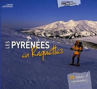Les Pyrenees En Raquettes Lafforgue