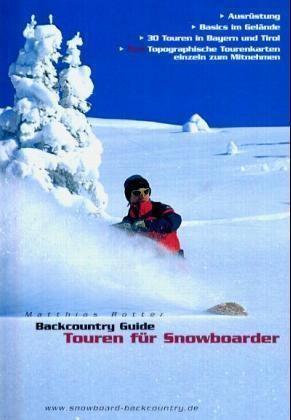 Touren Fur Snowboarder Backcountry Guide