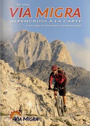 Via Migra Alpencross A La Carte