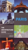 Paris - The Architecture Guide