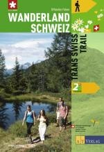 Wanderland Schweiz, Bd.2, Trans Swiss Trail