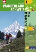 Wanderland Schweiz, Bd.6, Alpenpasse-weg