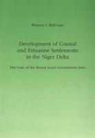 Development Of Coastal And Estuarine Settlements In The Niger Delta
