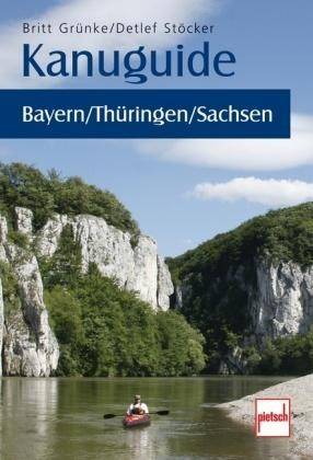 Kanuguide Bayern / Thuringen / Sachsen
