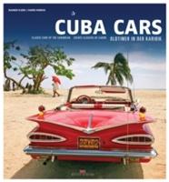 Cuba Cars Classic Of The Carribbean