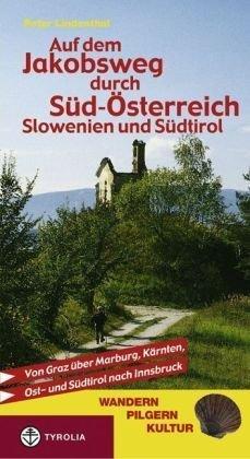 Jakobsweg Durch Sud-osterreich