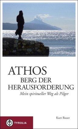 Athos Berg Der Herausforderung