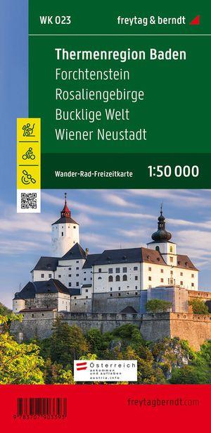 F&B WK023 Thermenregion Baden, Forchtenstein, Rosaliengebirge, Bucklige Welt, Wiener Neustadt