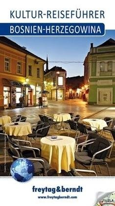 Bosnien-herzegowina Kultur-reiseführer F&b