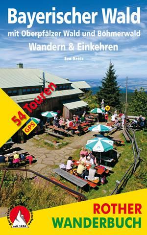 Bayerischer Wald (wb) 54T Wandern & Einkehren