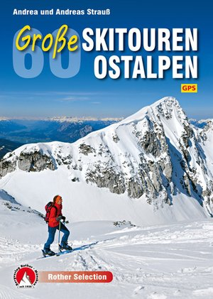 60 Grosse Skitouren Ostalpen