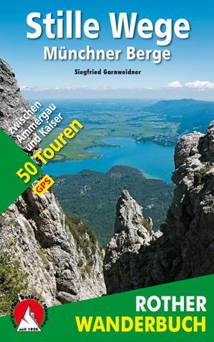Münchner Berge (wb) 50T Stille Wege
