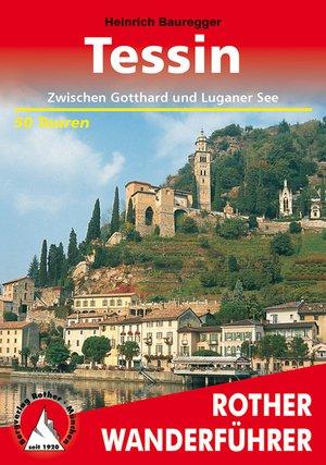 Tessin zwischen Gotthard & Luganer See (wf) 50T