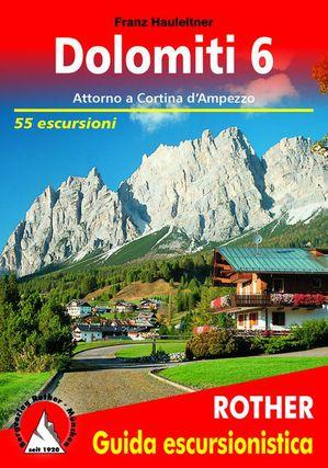 Dolomiti 6 Attorno à Cortina d'Ampezzo