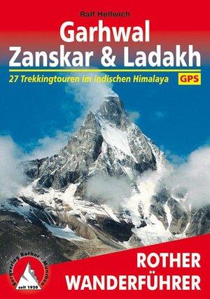 Garhwal - Zanskar & Ladakh Wanderführer im indischen Himalaya