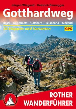 Gotthardweg (wf) 30T Basel - Andermatt - Gotthard