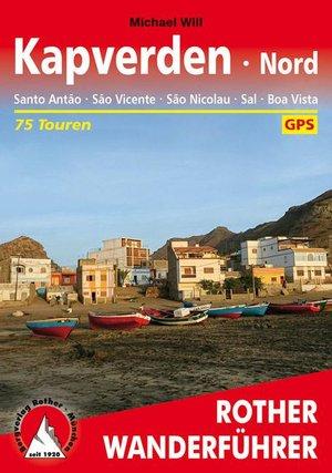 Kapverden Nord: Santo Antão, São Vicente, São Nicolau, Sal, Boa Vista wandelgids