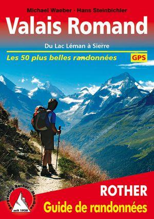 Valais Romand - Lac Leman à Sierre guide rando 50T