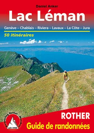 Lac Leman guide rando Genève-Chablais-Jura-Riviera