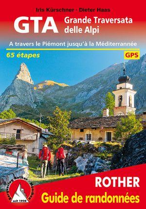 GTA - Grande Traversata delle Alpi guide rando