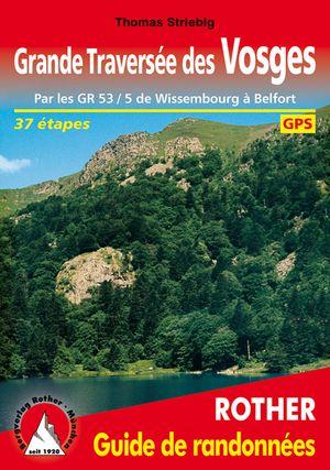 Traversée des Vosges GR53/5 guide rando 36 rando