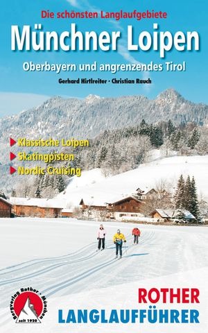 Münchner Loipen (llf) Oberbayern & Tirol