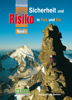 Sicherheit & Risiko In Fels & Eis Band 1