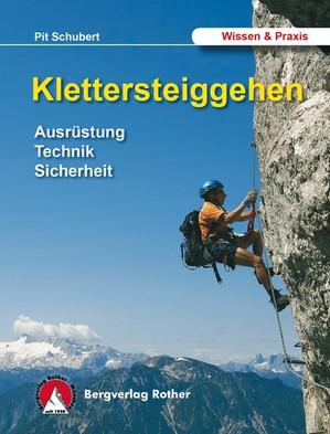 Klettersteiggehen Rother Lehrschrift