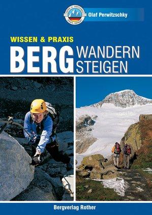 Bergwandern Bergsteigen Rother