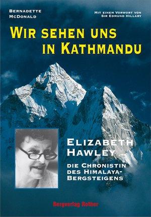 Wir sehen uns in Kathmandu / Elizabeth Hawley