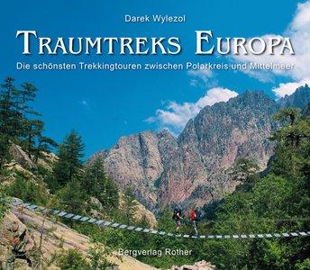 Traumtreks Europa-Trekkingtouren zw.Polarkreis&Mittelmeer