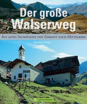 Der Grosse Walserweg Bruckmann Fotoboek