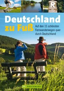 Deutschland Zu Fuss Bruckmann Bildband