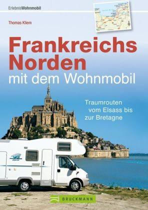 Frankreichs Norden Mit Dem Wohnmobil