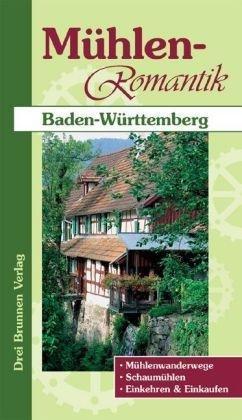 Muhlen-romantik Baden Wurttemberg