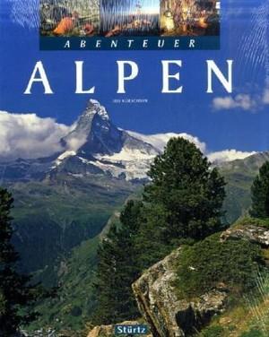 Abenteuer Alpen Sturtz Bildband
