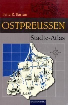 Ostpreussen Stadte-atlas