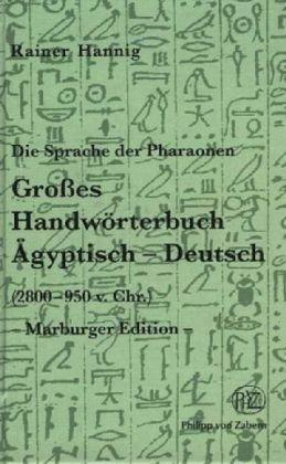 Grosses Handworterbuch Agyptisch-deutsch