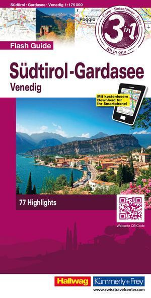 South Tyrol / Lake Garda/ Venice Flash Guide