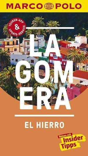 Marco Polo Reisefuhrer La Gomera, El Hierro