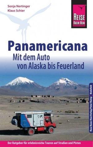 Panamericana: Mit dem Auto von Alaska bis Feuerland