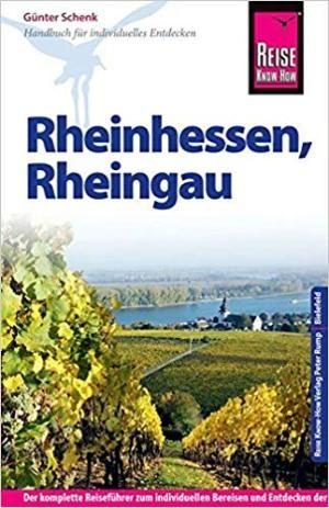 Rheinhessen Rheingau Reise Know-How Reiseführer