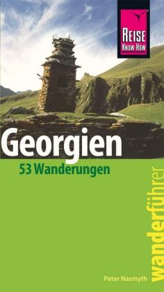 Georgien Wanderführer Reise Know-How - wandelgids