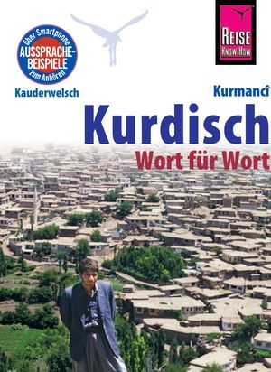 Kurdisch Wort Fur Wort Rkh Kauderwelsch