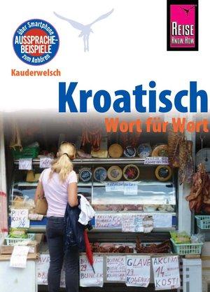 Kroatisch - Rkh Kauderwelsch